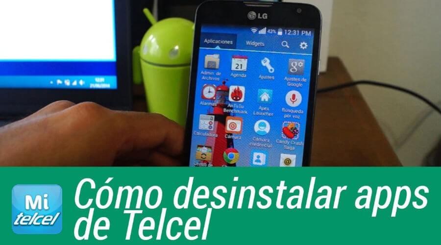 borrar-apps-de-telcel-android-con-y-sin-root