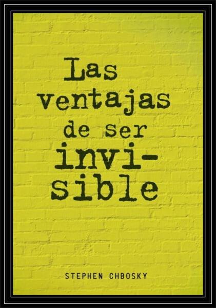 Portada Las Ventajas de ser Invisible.