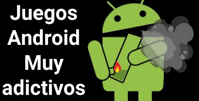 android juegos adictivos