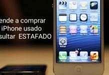 Consejos comprar iphone usado estafa segunda mano