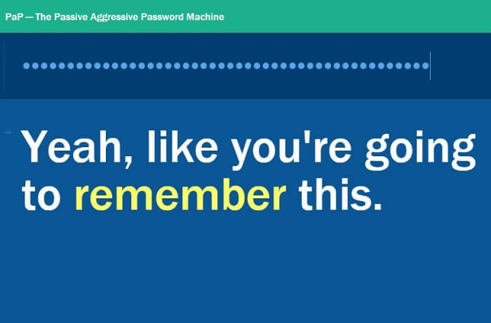the passive aggressive password machine