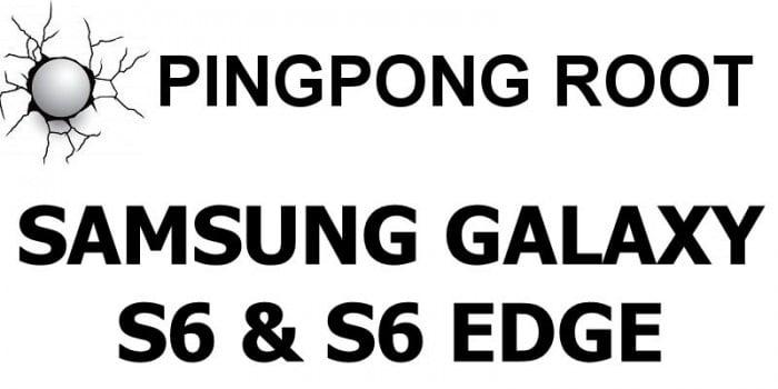 ping pong root galaxy s6 edge
