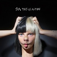 SIA - THIS IS ACTION