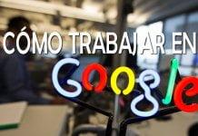 como-trabajar-en-google