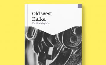 """¿De qué trata """"Old West Kafka""""?"""
