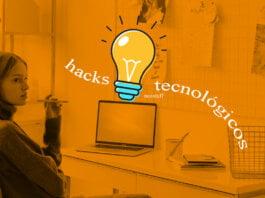 fáciles hacks tecnológicos