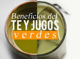 Beneficios del té y jugos verdes